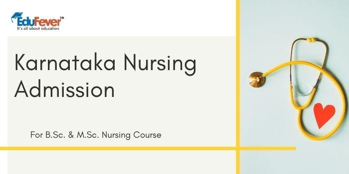 Karnataka Nursing 2020 Admission