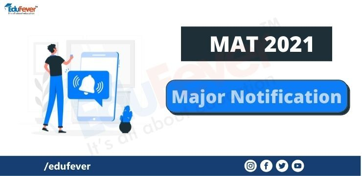 MAT 2021 Major Notification