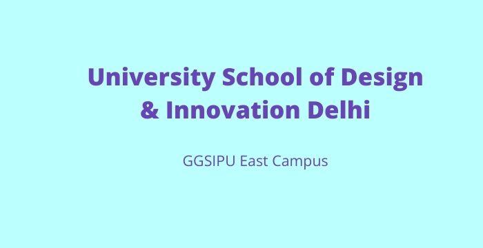 University School of Design & Innovation Delhi