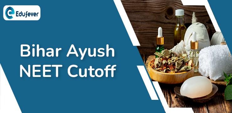 Bihar Ayush NEET Cutoff