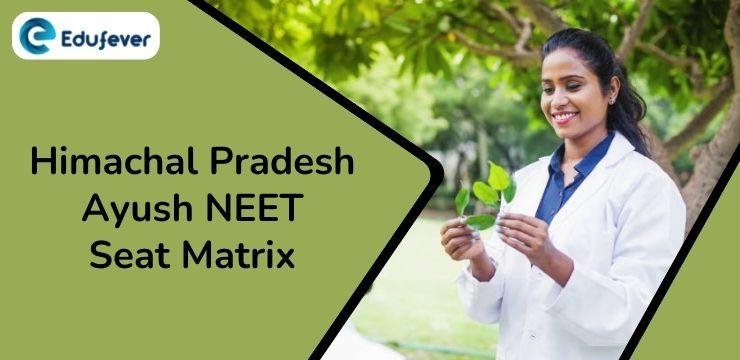 Himachal Pradesh Ayush NEET Seat Matrix