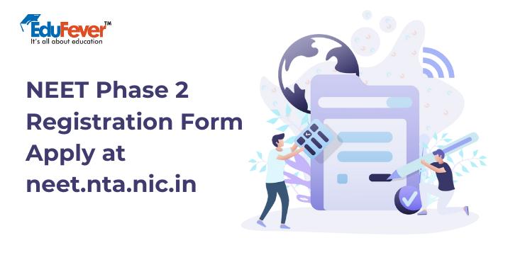 NEET Phase 2 Registration Form