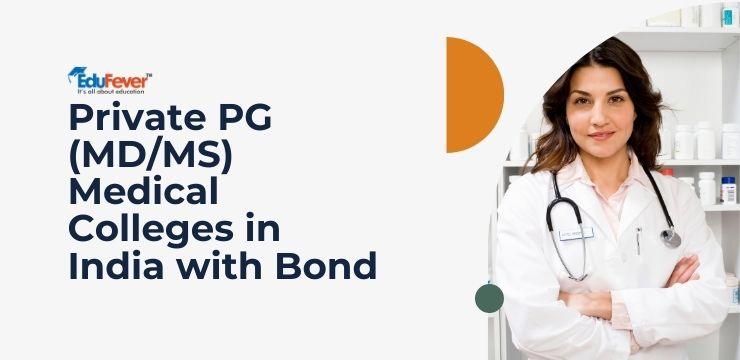 Private PG Medical Colleges Bond